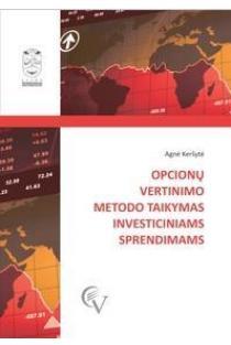Opcionų vertinimo metodo taikymas investiciniams sprendimams | Agnė Keršytė
