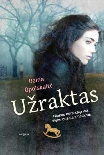 Užraktas | Daina Opolskaitė