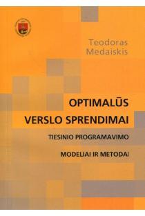 Optimalūs verslo sprendimai | Teodoras Medaiskis