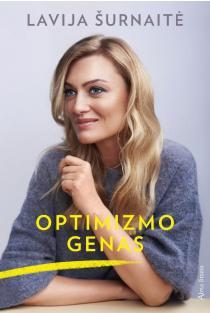 Optimizmo genas | Lavija Šurnaitė