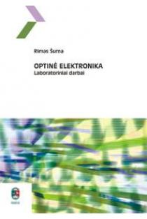 Optinė elektronika | Rimas Šurna