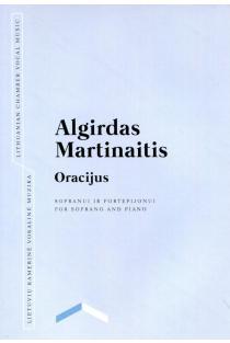 Oracijus. Sopranui ir fortepijonui | Algirdas Martinaitis