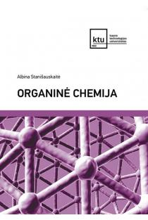 Organinė chemija | Albina Stanišauskaitė