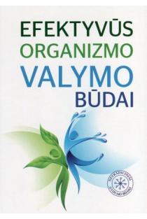 Efektyvūs organizmo valymo būdai | Dalia Petrauskaitė