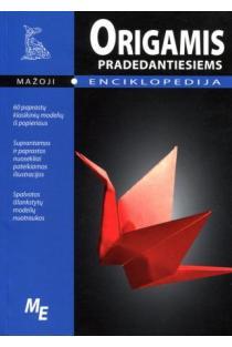 Origamis pradedantiems. Mažoji enciklopedija | Red S. Afonkin
