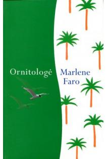 Ornitologė | Marlele Faro