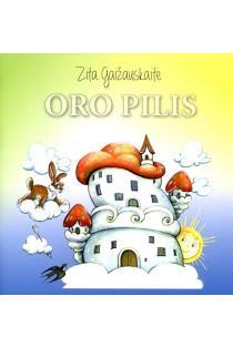 Oro pilis | Zita Gaižauskaitė