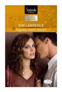 Pagaliau mano skonio (Jausmų egzotika) | Kim Lawrence