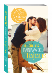 "Painiava dėl Tajaus (""Saut Vilidžo vienišės"", 2 knyga) | Jill Shalvis"
