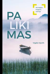 Palikimas | Vigdis Hjorth