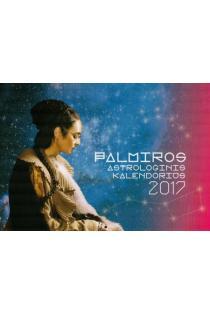 Palmiros astrologinis kalendorius 2017 | Palmyra Kelertienė