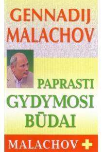 Paprasti gydymosi būdai | Genadij Malachov