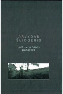 Lietuviškosios paraštės   Arvydas Šliogeris