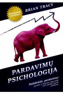 Pardavimų psichologija | Brian Tracy