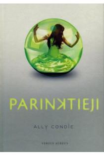Parinktieji (1-oji trilogijos dalis) | Ally Condie