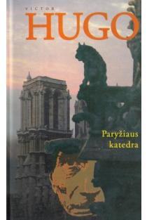 Paryžiaus katedra | Victor Hugo
