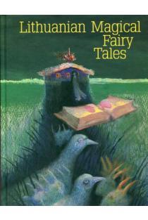 Lithuanian Magical Fairy Tales | Sud. Bronislava Kerbelytė