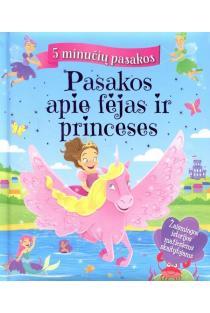 Pasakos apie fėjas ir princeses. 5 minučių pasakos |