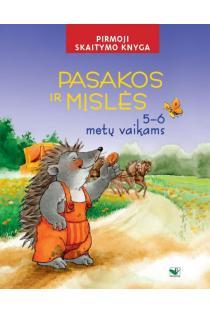 Pasakos ir mįslės. Pirmoji skaitymo knyga 5-6 metų vaikams |