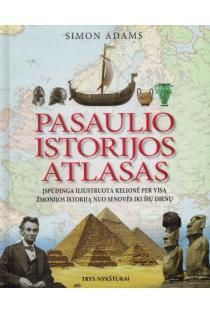 Pasaulio istorijos atlasas | Simon Adams