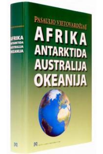 Pasaulio vietovardžiai. Afrika. Antarktida. Australija. Okeanija |