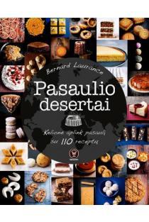 Pasaulio desertai | Bernard Laurance