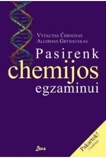 Pasirenk chemijos egzaminui | Vytautas Černovas, Algirdas Grybauskas
