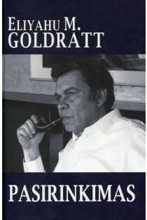 Pasirinkimas | Eliyahu M. Goldratt