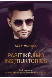 Pasitikėjimo instruktorius | Alex Monaco