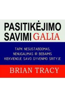 Pasitikėjimo savimi galia (CD) | Brian Tracy