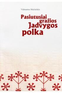 Pasiutusiai gražios Jadvygos polka | Vidmantas Mačiulskis