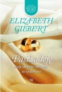 Pasižadėję | Elizabeth Gilbert
