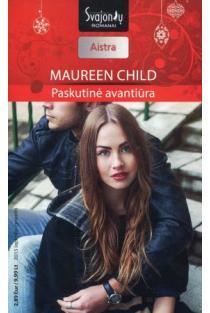 Paskutinė avantiūra (Aistra) | Maureen Child