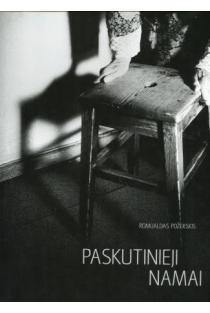 Paskutinieji namai | Romualdas Požerskis