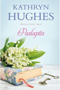 Paslaptis | Kathryn Hughes