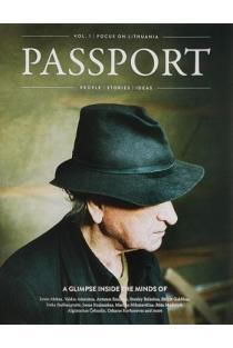 PASSPORT. An essential guide to contemporary Lithuania, vol.1 | Sud. Kęstutis Pikeliūnas