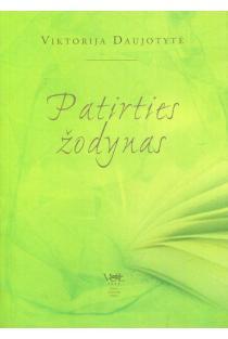 Patirties žodynas. Populiarioji literatūros fenomenologija | Viktorija Daujotytė