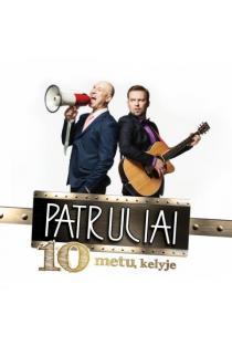 10 metų kelyje (CD) | Patruliai