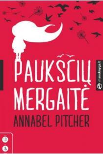 Paukščių mergaitė | Annabel Pitcher