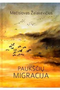 Paukščių migracija   Mečislovas Žalakevičius