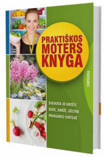 Praktiškos moters knyga. Pavasaris | Sud. Daiva Dmuchovska