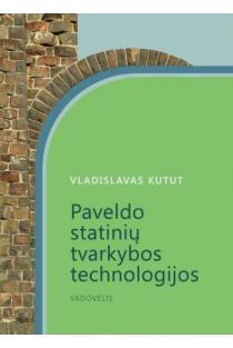 Paveldo statinių tvarkybos technologijos | Vladislavas Kutut