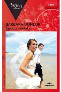 Pavogta nuotaka (Aistra) | Barbara Dunlop