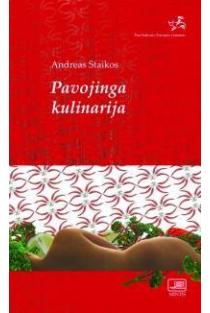 Pavojinga kulinarija | Andreas Staikos