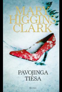 Pavojinga tiesa | Mary Higgins Clark