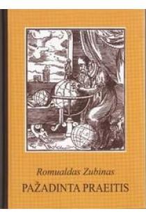 Pažadinta praeitis | Romualdas Zubinas