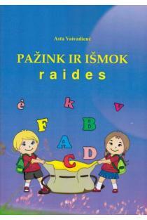 Pažink ir išmok raides | Asta Vaivadienė
