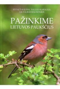 Pažinkime Lietuvos paukščius   Vytautas Jusys, Saulius Karalius, Liutauras Raudonikis