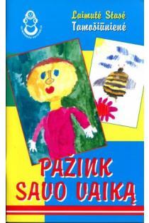 Pažink savo vaiką | Laimutė Stasė Tamošiūnienė