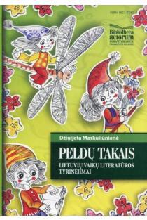 Peldų takais. Lietuvių vaikų literatūros tyrinėjimai | Džiuljeta Maskuliūnienė